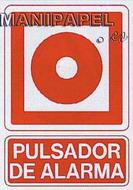 PLACAS DE SEÑALIZACIÓN NORMALIZADA FLUORESCENTE SS795A4523F Alarma