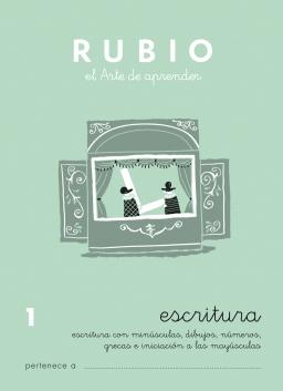 CUADERNOS RUBIO ESCRITURA DE 1 A 13 C1 5 a 6 años Escritura con minúsculas, dibujos, números, grecas e iniciación de mayúsculas 84-85109-24-4 escritura1