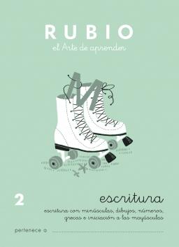 CUADERNOS RUBIO ESCRITURA DE 1 A 13 C2 5 a 6 años Escritura con minúsculas, dibujos, números, grecas e iniciación de mayúsculas 84-85109-25-2 escritura2