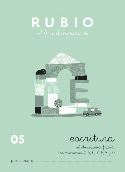 CUADERNOS RUBIO ESCRITURA DE 0 A 010 C05 4 a 5 años Abecedario, frases y números: 4,5,6,7,8,9,0. 84-85109-18-x escritura05