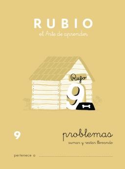 CUADERNO RUBIO PROBLEMAS DE 1 A 19 P9 7 a 8 años Problemas de sumar y restar llevando 84-85109-64-3 problemas9