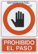 PLACAS DE SEÑALIZACIÓN NORMALIZADA FLUORESCENTE SS795A4141F Prohibido el paso